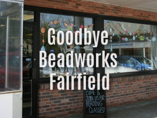 goodbye beadworks fairfield